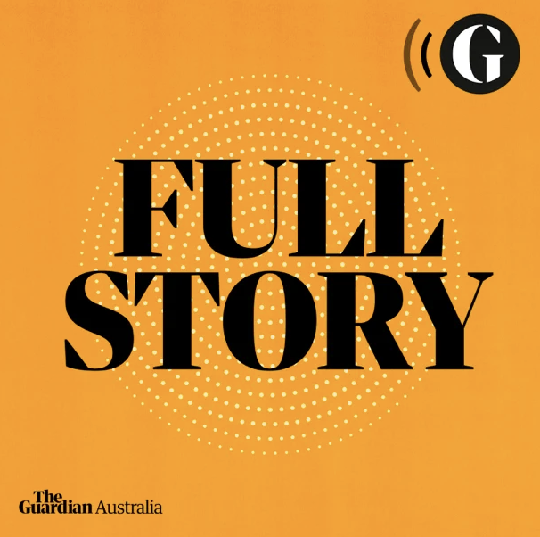 FULL STORY tile for The Guardian podcast