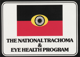 The National Trachoma and Eye Health Program