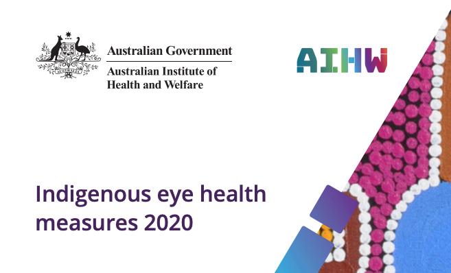 Indigenous eye health measures 2020 report cover