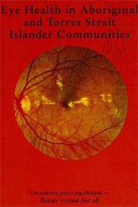 Eye Health in Aboriginal and Torres Strait Islander Communities